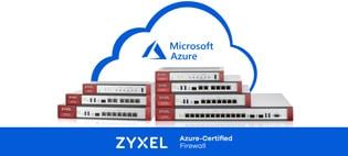 Межсетевые экраны ZYXEL ZyWALL получили сертификат совместимости с Microsoft Azure